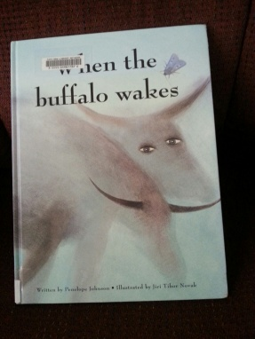 when the buffalo wakes